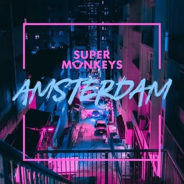 Super Monkeys - Amsterdam