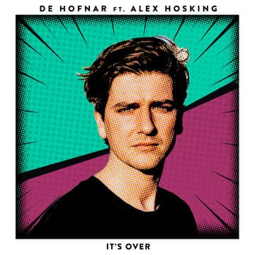 De Hofnar feat. Alex Hosking - It's Over