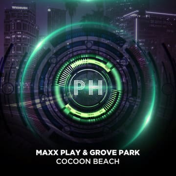 Maxx Play feat. Grove Park - Cocoon Beach